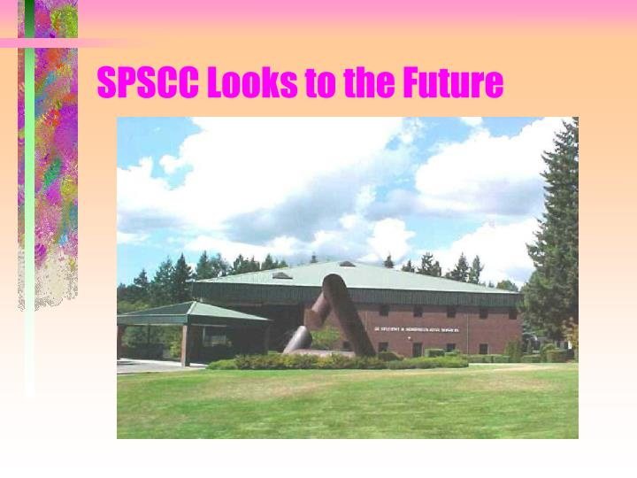 SPSCC Looks to the Future