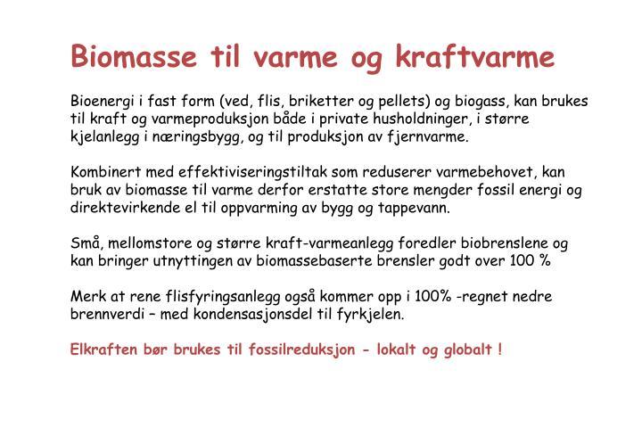 Biomasse til varme og kraftvarme