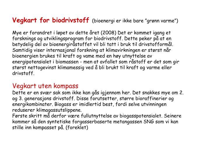 Vegkart for biodrivstoff