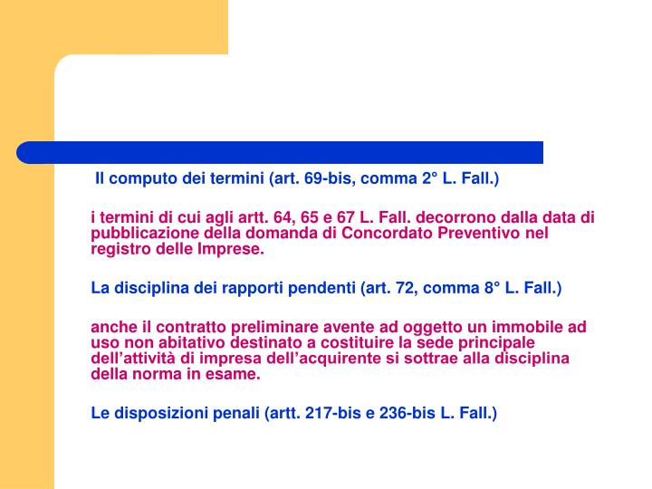 Il computo dei termini (art. 69-bis, comma 2° L. Fall.)