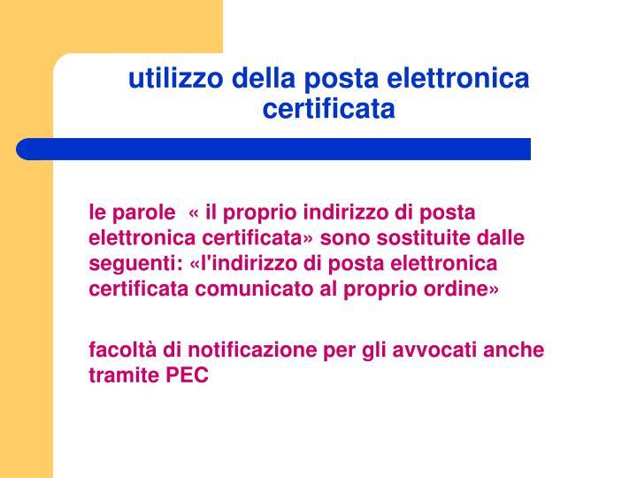 utilizzo della posta elettronica certificata