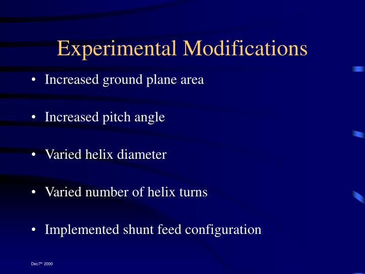 Experimental Modifications