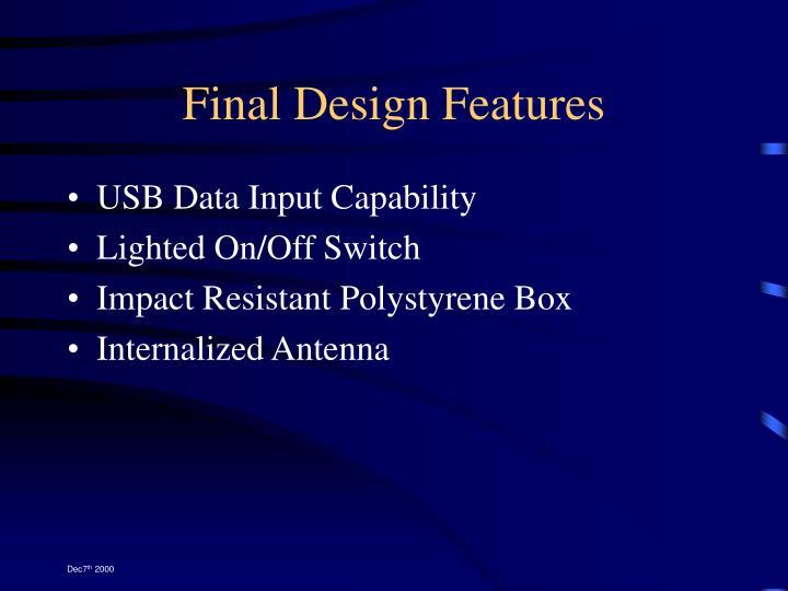 Final Design Features