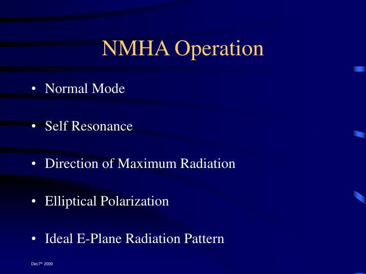 NMHA Operation