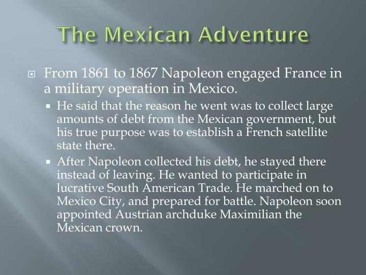 The Mexican Adventure