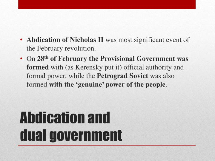 Abdication and dual government