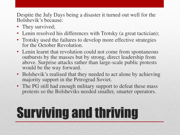 Despite the July Days being a disaster it turned out well for the Bolshevik's because:
