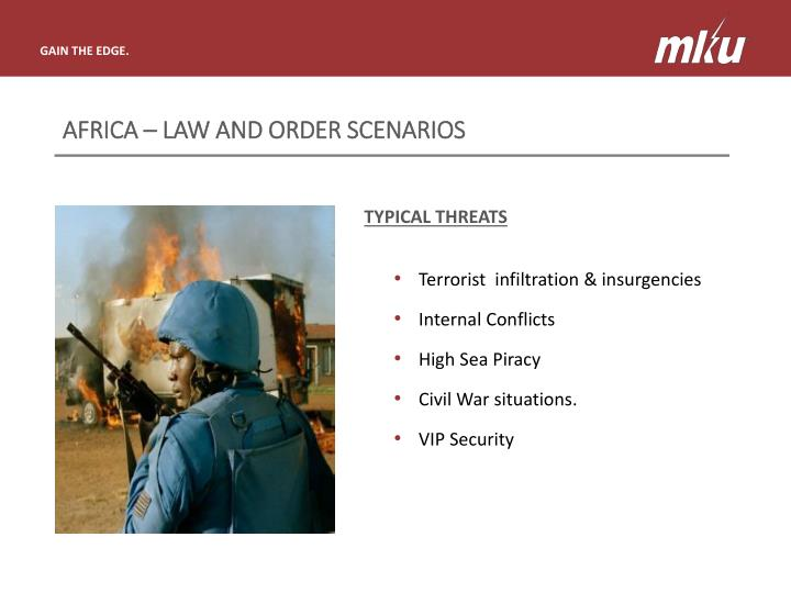 AFRICA – LAW AND ORDER SCENARIOS