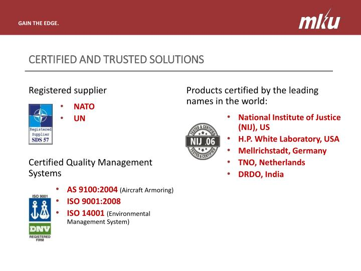 Certified and trusted solutions