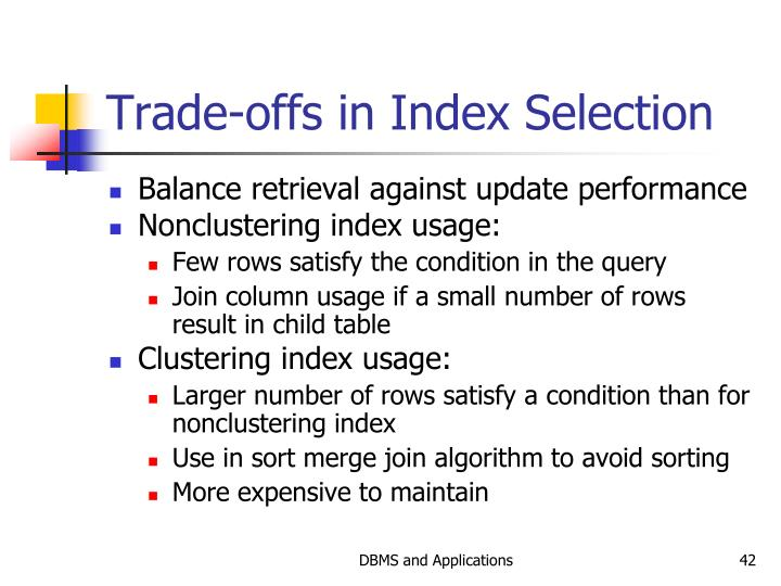 Trade-offs in Index Selection