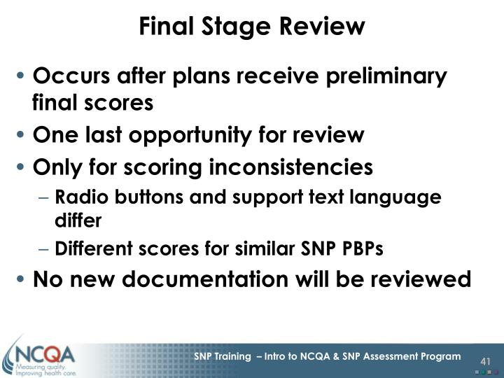 Final Stage Review