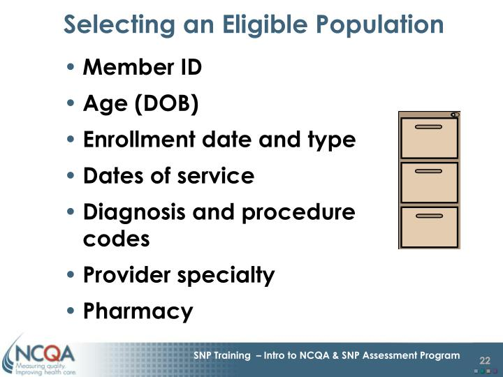 Selecting an Eligible Population