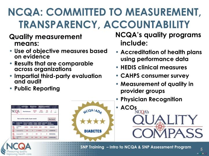NCQA: COMMITTED TO MEASUREMENT, TRANSPARENCY, ACCOUNTABILITY
