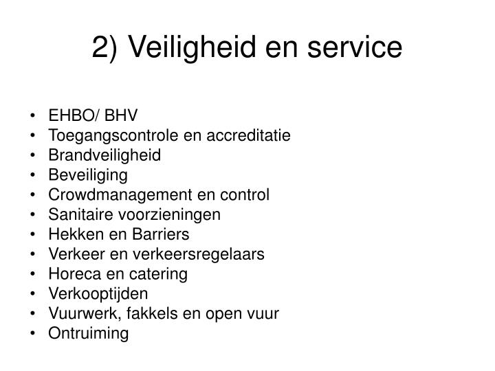 2) Veiligheid en service