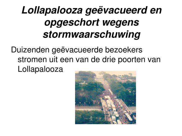 Lollapalooza geëvacueerd en opgeschort wegens stormwaarschuwing