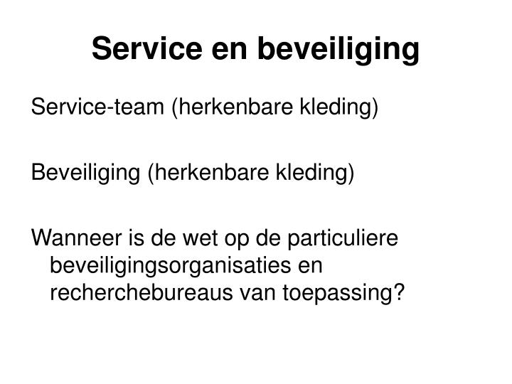 Service en beveiliging