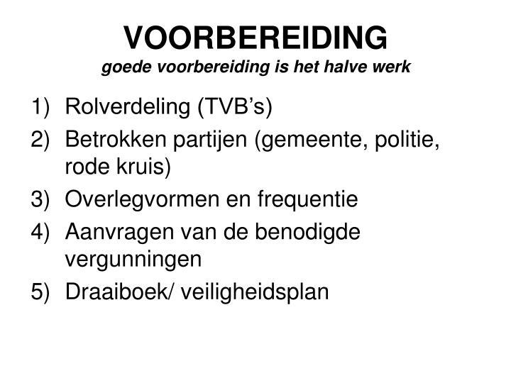 VOORBEREIDING