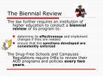 the biennial review
