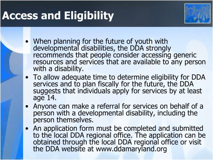 Access and Eligibility