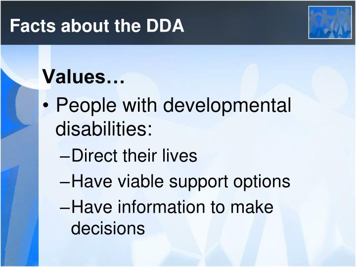 Facts about the DDA