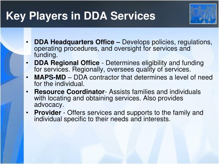Key Players in DDA Services
