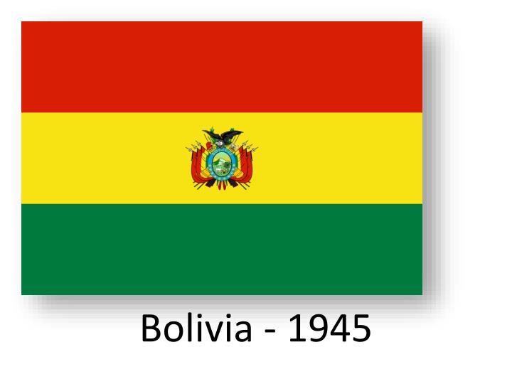 Bolivia - 1945