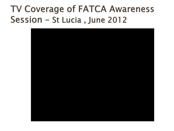 TV Coverage of FATCA Awareness Session –