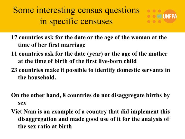 Some interesting census questions in specific censuses