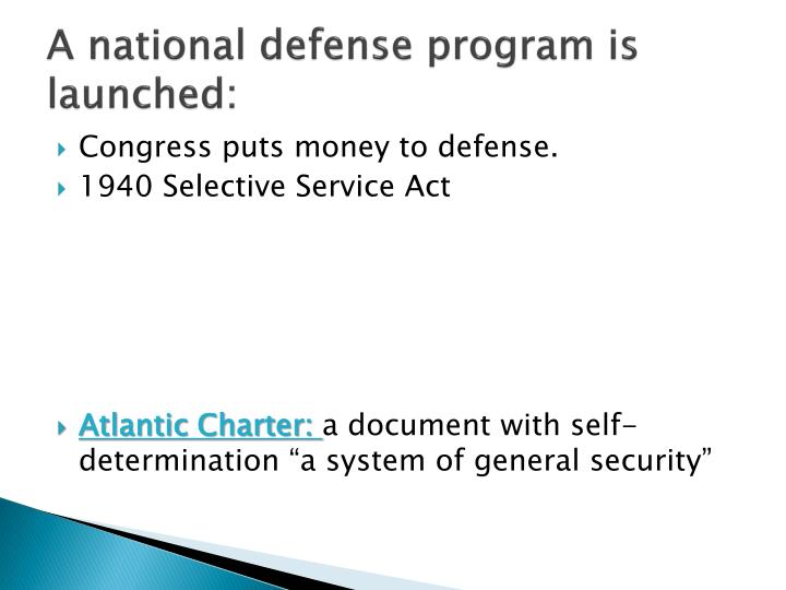 A national defense program is launched: