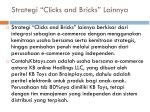 strategi clicks and bricks lainnya