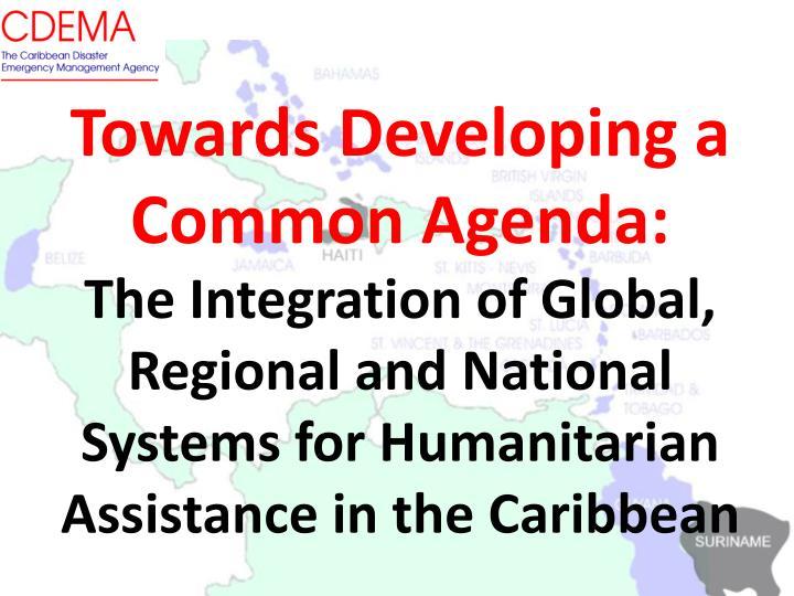 Towards Developing a Common Agenda: