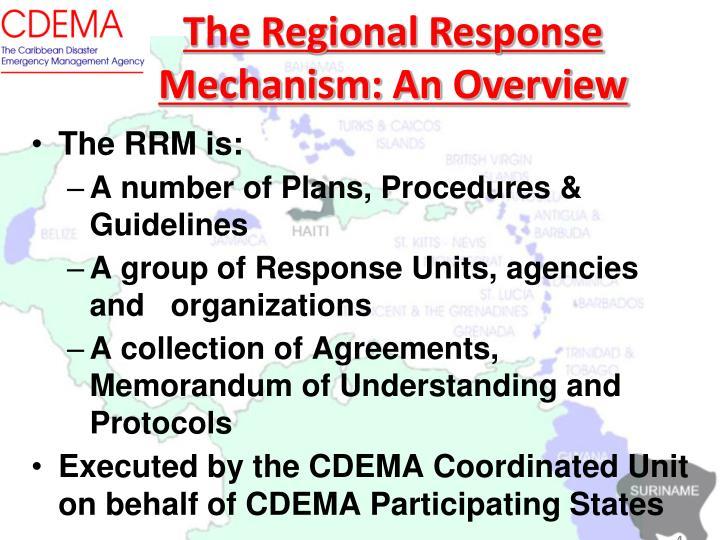 The Regional Response Mechanism: An Overview