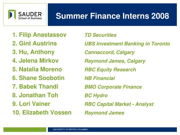 Summer Finance Interns 2008