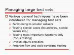 managing large test sets