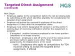 targeted direct assignment continued