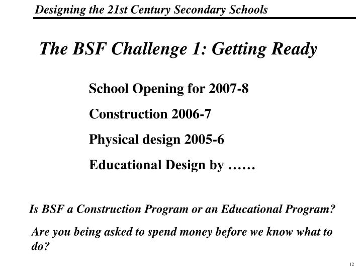 The BSF Challenge 1: Getting Ready