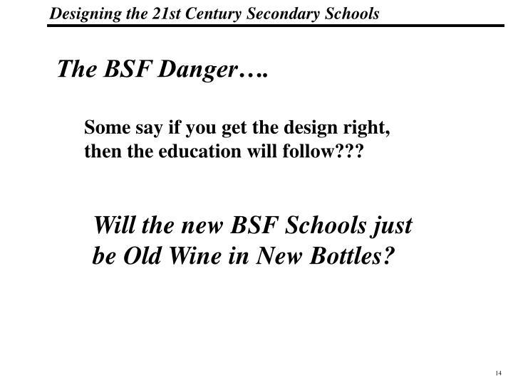 The BSF Danger….