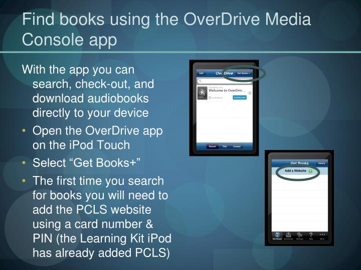 Find books using the OverDrive Media Console app