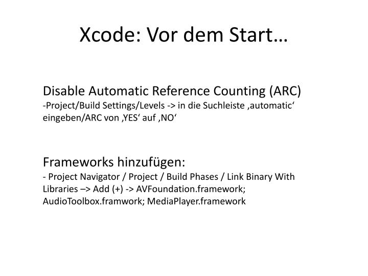 Xcode: Vor dem Start…