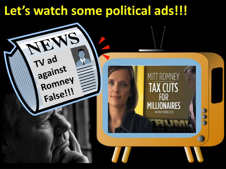 Let's watch some political ads!!!
