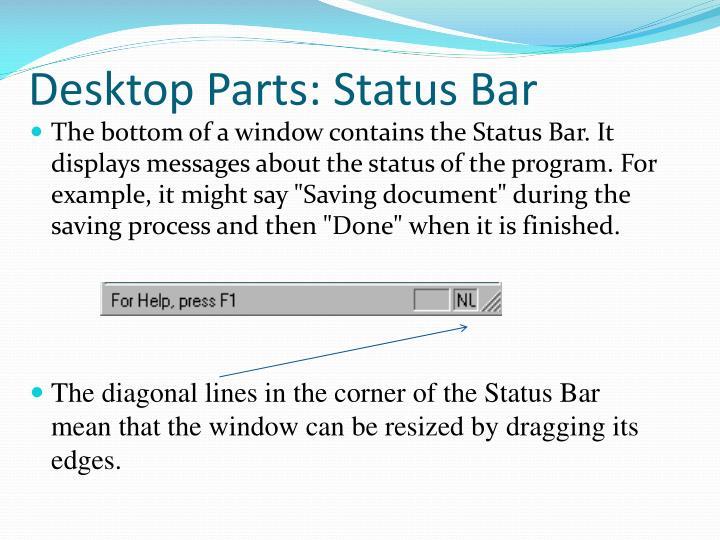 Desktop Parts: Status Bar