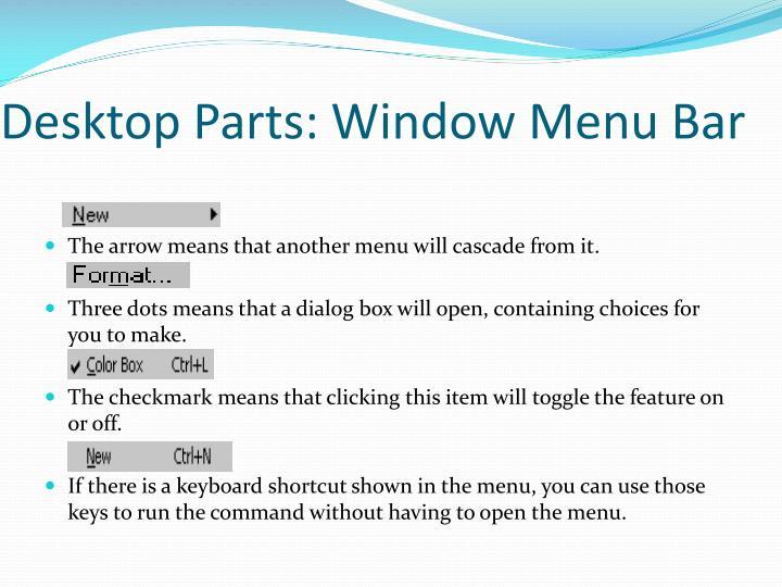 Desktop Parts: Window Menu Bar
