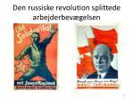 den russiske revolution splittede arbejderbev gelsen