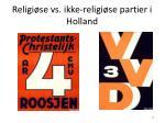 religi se vs ikke religi se partier i holland