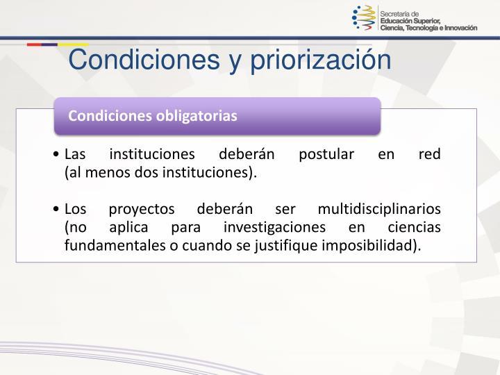 Condiciones y priorización