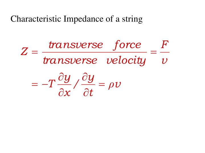Characteristic Impedance of a string