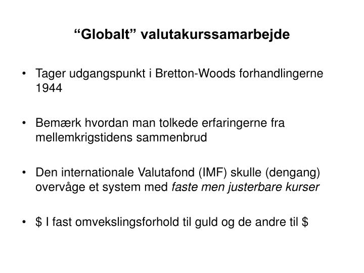 """Globalt"" valutakurssamarbejde"