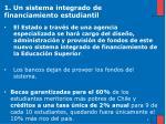 1 un sistema integrado de financiamiento estudiantil