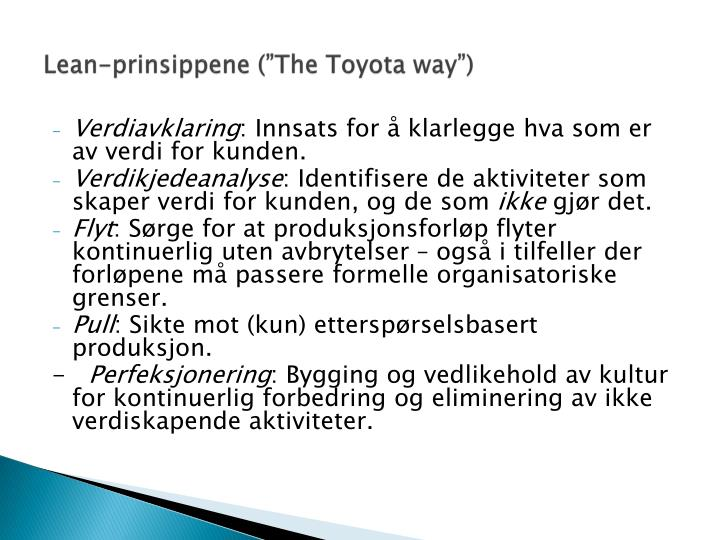 "Lean-prinsippene (""The Toyota way"")"