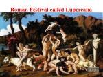 roman festival called lupercalia
